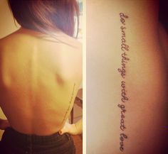 """obsessed with this tattoo """"Not all of us can do great things. But we can do small things with great love."""" -Mother Teresa"""