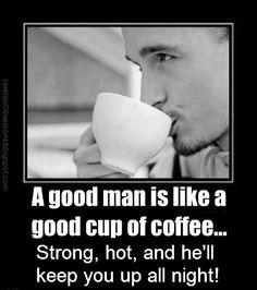 A good man is...
