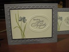 Stampin Up 'Love and Sypathy' stamp set...'Framed Tulips' and 'Fancy Frames' embossing folders