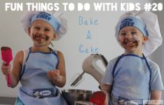 101 Fun things to do with Kids! Cooking with kids!!
