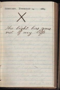 Teddy Roosevelt's diary entry the day his wife Alice Hathaway Lee Roosevelt died from Bright's Disease at the age of 22 (1884) [464 x 700] : ArchivePorn