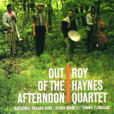 """ROY HAYNES: """" out of the afternoon """" ( impulse) personnel: Roland Kirk – Saxophone ténor, stritch, manzello, flûte Roy Haynes – Batterie Tommy Flanagan - Piano Henry Grimes - Contrebasse http://www.qobuz.com/fr-fr/album/roy-haynes-quartet-out-of-the-afternoon/0001110511802"""