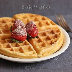 Basic Waffles | How To Make Fluffy Waffles ~ Sankeerthanam (Reciperoll.com)|Recipes | Cake Decorations | Cup Cakes |Food Photos