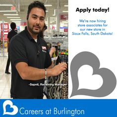 We're now hiring store associates for our new location in Sioux Falls, South Dakota! Apply today and share this post with your friends! Your career is waiting here! http://bit.ly/1AOE8X1  ~Careers at Burlington