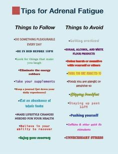Tips to follow and things to avoid for adrenal fatigue..