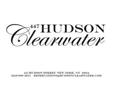 """NYMag: """"Pegged as the West Village's 'secret restaurant,' Hudson Clearwater manages to be just that without the usual reservation-making headache. The friendly staff is so welcoming on the phone that it's somewhat jarring to arrive at 447 Hudson only to be greeted by a boarded-up storefront..."""""""