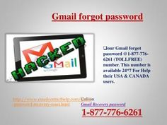 Do you shrewdness to fix teasing Gmail issues? Have you ever even expertise Gmail Reset Password 1-877-776-6261? Relax! Fixing any technical problems isn't as straightforward as you think that however our techies are capable of fixing any of your technical problems among a few of hours. Being a notable tech support supplier, we have a tendency to are committed to rendering quality service at the most completive value tags and at the comfort of customers' home. For lots of details click…