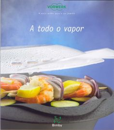 Using the Varoma and TM basket accessories, this book shows you how to cook healthy steamed food in the Thermomix, whilst maximising the qua. Food N, Food And Drink, Steam Recipes, Cooking Recipes, Healthy Recipes, Food Videos, Slow Cooker, Healthy Eating, Favorite Recipes