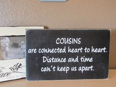 Cousins Wooden Primitive Sign Wall Hanging by CAPrimlover on Etsy, $12.00