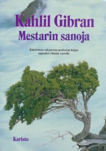 Mestarin sanoja, left me speechless already years ago, read this since then several times and always loving it.