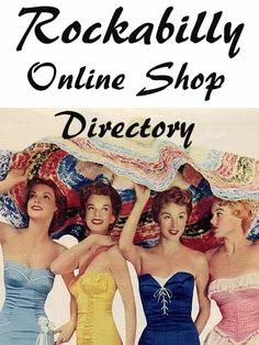 BlueBerryHillFashions: Rockabilly Resource - Nice list of online Rockabilly Stores