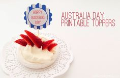 Printable Australia Day Toppers and Flags. http://alittledelightful.com/2014/01/printable-australia-day-toppers-and-flags.html
