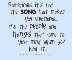 Songs and emotion. A picture is worth a thousand words, as music and songs are worth a thousand memories. Great Quotes, Quotes To Live By, Inspirational Quotes, Quotes Deep Feelings, Mood Quotes, Emotion Quotes, Smile Quotes, Reality Quotes, Lyric Quotes