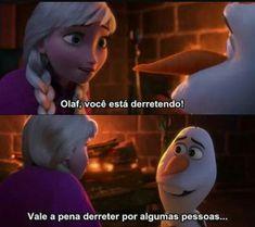 Frozen Bajka Elsa I Olaf . Disney Memes, Disney Quotes, Disney Pixar, Movie Quotes, Book Quotes, Triste Disney, Icarly, Olaf Frozen, Anna Frozen