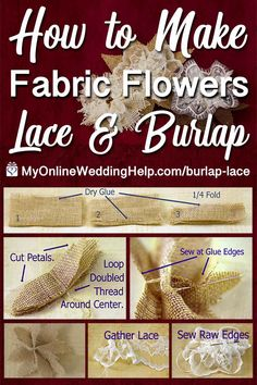 DIY Fabric Flowers with Lace and Burlap. Tutorial with Video. Burlap Lace, Burlap Flowers, Diy Flowers, Paper Flowers, Flower Wreaths, Flower Ideas, Wedding Crafts, Diy Wedding, Wedding Ideas