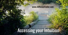 Accessing your Intuition I hear from many of my clients in private sessions and in workshop Q&A time that they are looking for strategies to better access their intuition.  I am excited to share my expertise in this area with you, offering specific approaches and overall context to intuition and how to make it relevant in our every day lives.