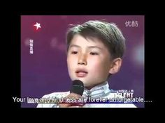Uudam, He starts to sing at 1.45  His 11 years old from Mongolia named  Uudam.   China Got Talent 2011 : Mongolian boy singing for his mom (Eng Sub)