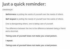 What if taking care of your self hurts someone eles? Or makes someone mad at you because you where taking care of yourself? Just In Case, Just For You, Look Girl, A Silent Voice, All That Matters, Thats The Way, Faith In Humanity, Life Advice, Life Tips
