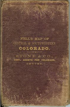 Nell's Map of Colorado. Original early maps of Colorado. Colorado, Gothic, Map, Aspen Colorado, Goth, Location Map, Maps, Skiing Colorado, Goth Style