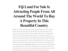 Fiji Villa for Sale is attracting these kinds of investors. These villas are example of beautiful architecture and come with many modern facilities. Read more... https://checkthis.com/fijiislandforsale