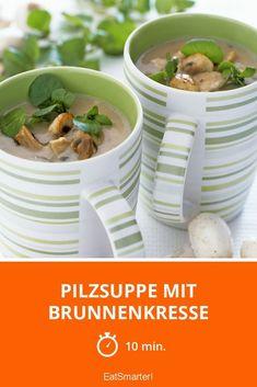 Mushroom soup with watercress - Suppe Lentils Benefits, Mushroom Soup, Lemon Curd, Eat Smarter, Stuffed Mushrooms, Breakfast, Tableware, Food, Meringue