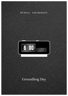Groundhog Day (1993) ~ Minimal Movie Poster by David Marsh #amusementphile