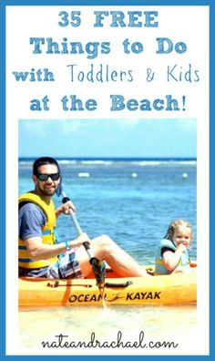 35 FREE Things to Do at the Beach with Toddlers and Young Kids!