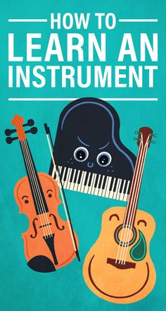 How to Learn to Play an Instrument (Ep. How to Learn to Play an Instrument Down Song, Choosing A Career, Homemade Instruments, Problem Solving Skills, Good Grades, Music Theory, Writing Services, No One Loves Me, Musical Instruments