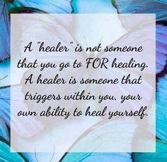 Un guérisseur n'est pas quelqu'un chez qui vous allez pour la guérison. Un guérisseur est quelqu'un qui déclenche en vous votre propre capacité à vous guérir. Un point de vue que je partage... Louis Szabo