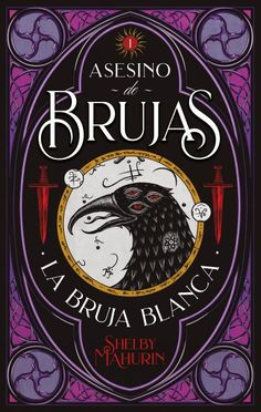 La bruja blanca by Shelby Mahurin Got Books, Books To Read, Witchcraft Books, Wattpad Books, Beautiful Book Covers, Beauty Book, Book Writer, Fantasy Books, Book Cover Design