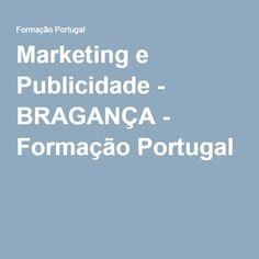 Marketing e Publicidade - BRAGANÇA - Formação Portugal