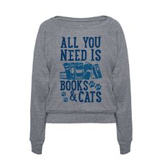 All you need to get through the day are good books and cats. As long as you have those two things, you'll always be happy Whether you're looking for something to wear out on weekends to express your nerdiness, or just something to snuggle up in with your cat, this book lovers shirt is perfect for you! This Weekend Only: 25% Off EVERYTHING Sale happening now through Sunday April 3rd!