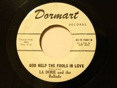 La Dorie and The Ballads - God Help The Fools In Love - Rare Doo Wop / S...