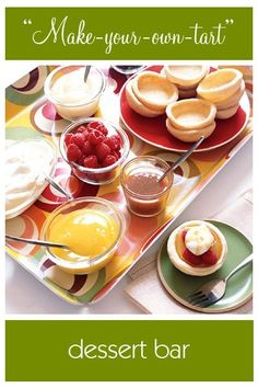 Party Food Tablescapes - Dessert Bar Buffet - Make Your Own Tart Bar