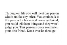 Soul Mates. I'm just lucky that I've my mine earlier than most people.