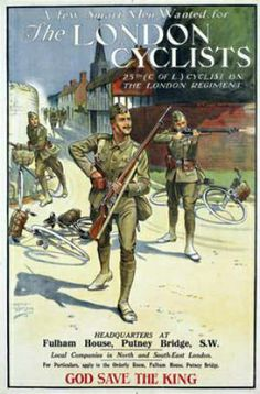 Poster advertising for men to join the London Cyclists City of London Cyclist Battalion, The London Regiment). Illustration by Ernest Iggerson. World War One, First World, Ww1 Posters, Putney Bridge, Smart Men, King And Country, Grand Prix, Crime, French School
