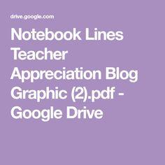 Notebook Lines Teacher Appreciation Blog Graphic (2).pdf - Google Drive Teacher Appreciation, Google Drive, Notebook, Pdf, Blog, Blogging, The Notebook, Exercise Book, Teacher Gifts