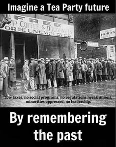Imagine A Tea Party Future By Remembering The Past