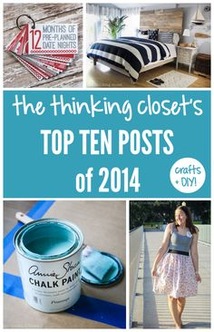The Top 10 Craft & DIY Posts of 2014 | thinkingcloset.com An inspirational round-up of creative projects that will keep you busy for another year at least! Getting your pinning trigger-finger ready!