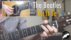 """How to Play The Beatles """"Let It Be"""" 