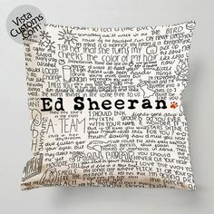 Ed Sheeran quotes Pillow Case