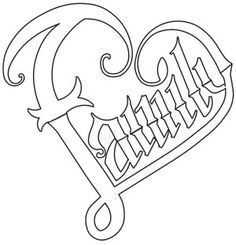 of the Family design from 28 September 2014 Heart Coloring Pages, Quote Coloring Pages, Printable Adult Coloring Pages, Colouring Pages, Coloring Books, Tattoo Lettering Fonts, Graffiti Lettering, Gothic Lettering, Paper Embroidery