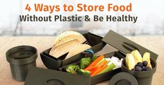 4 Ways to Store Food Without Plastic & Be Healthy      #store #food #plastic #healthy