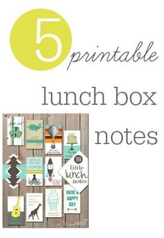 5 Printable Lunch Box Notes for your child's lunch box this year!  A great way to encourage them during the day when you're not together.