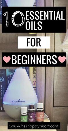 How to start using essential oils #essentialoils #holistichealth #youngliving | beginner essential oils | essential oil blends | essential oils for beginners