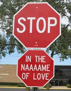 stop in the name of love sign