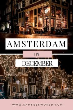 If you are planning a visit to Amsterdam in December be sure to use this post to prepare for everything this month has to offer. December is a beautiful month to visit Amsterdam and there are a lot of exciting things to do and unique events to enjoy. In the month of December Amsterdam is chilly and romantic. The streets are less full of people and the brisk air and glowing cafes make for the ultimate cozy atmosphere. #Amsterdam #Travel #Europe Amsterdam Itinerary, Amsterdam City Guide, Visit Amsterdam, Amsterdam Travel, Stuff To Do, Things To Do, See World, European Travel, Travel Guide