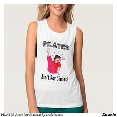 PILATES Ain't For Sissies!
