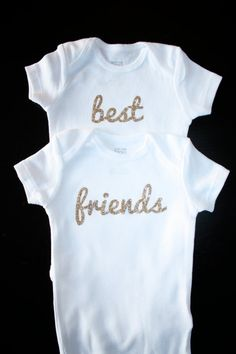 best friends onesies for the babies