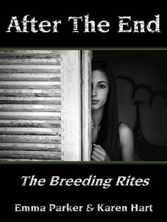 After The End: The Breeding Rites